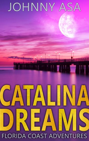 Catalina Dreams, Book 4